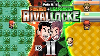 RIVALRY CONTINUED! | Pokemon Fire Red Leaf Green Rival Locke w/ ShadyPenguinn & MrTalent [11]