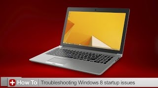 Toshiba How-To: Troubleshooting Windows 8 startup issues