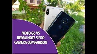 Moto G6 vs Xiaomi Redmi Note 5 Pro Camera Comparison