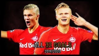 Erling Braut Hland - All 32 Goals So Far This Season  201920