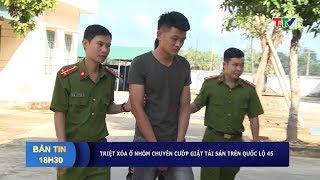 Công an huyện Nông Cống, Thanh Hóa bắt 2 đối tượng chuyên cướp giật tài sản trên Quốc lộ 45