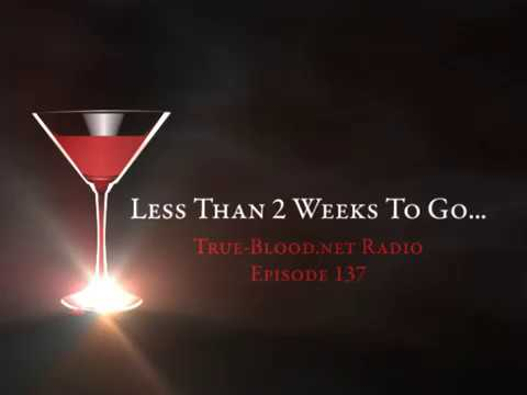 True Blood Radio 137: Less Than 2 Weeks to Go!
