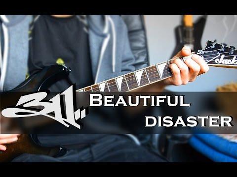 311 - Beautiful disaster Guitar Cover