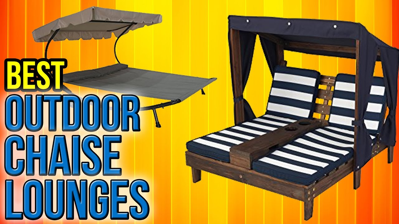 8 Best Outdoor Chaise Lounges 2017 Youtube