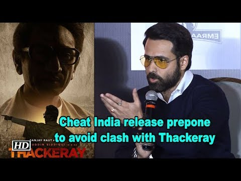 Emraan Hashmi's Cheat India release prepone to avoid clash with Thackeray Mp3