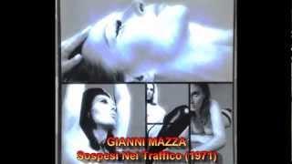 GIANNI MAZZA - Sospesi Nel Traffico (1971)