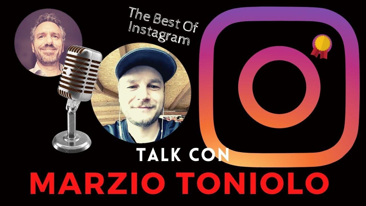 The Best Of Instagram - Talk con Marzio Toniolo