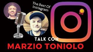 The Best Of Instagram - Talk con l'Instagramer Marzio Toniolo