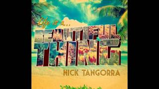 Nick Tangorra- Beautiful Thing