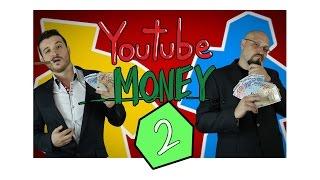 YOUTUBE MONEY STAGIONE 2 - IL VOSTRO AIUTO thumbnail
