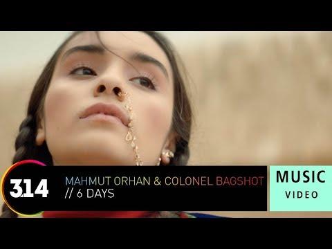 Mahmut Orhan & Colonel Bagshot - 6 Days ( Music  HD)