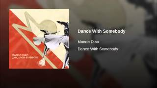 Dance With Somebody