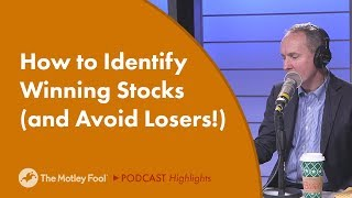 How to Identify Winning Stocks (and Avoid Losers!)