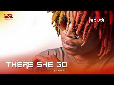 Saudi - There she go Ft A-Reece