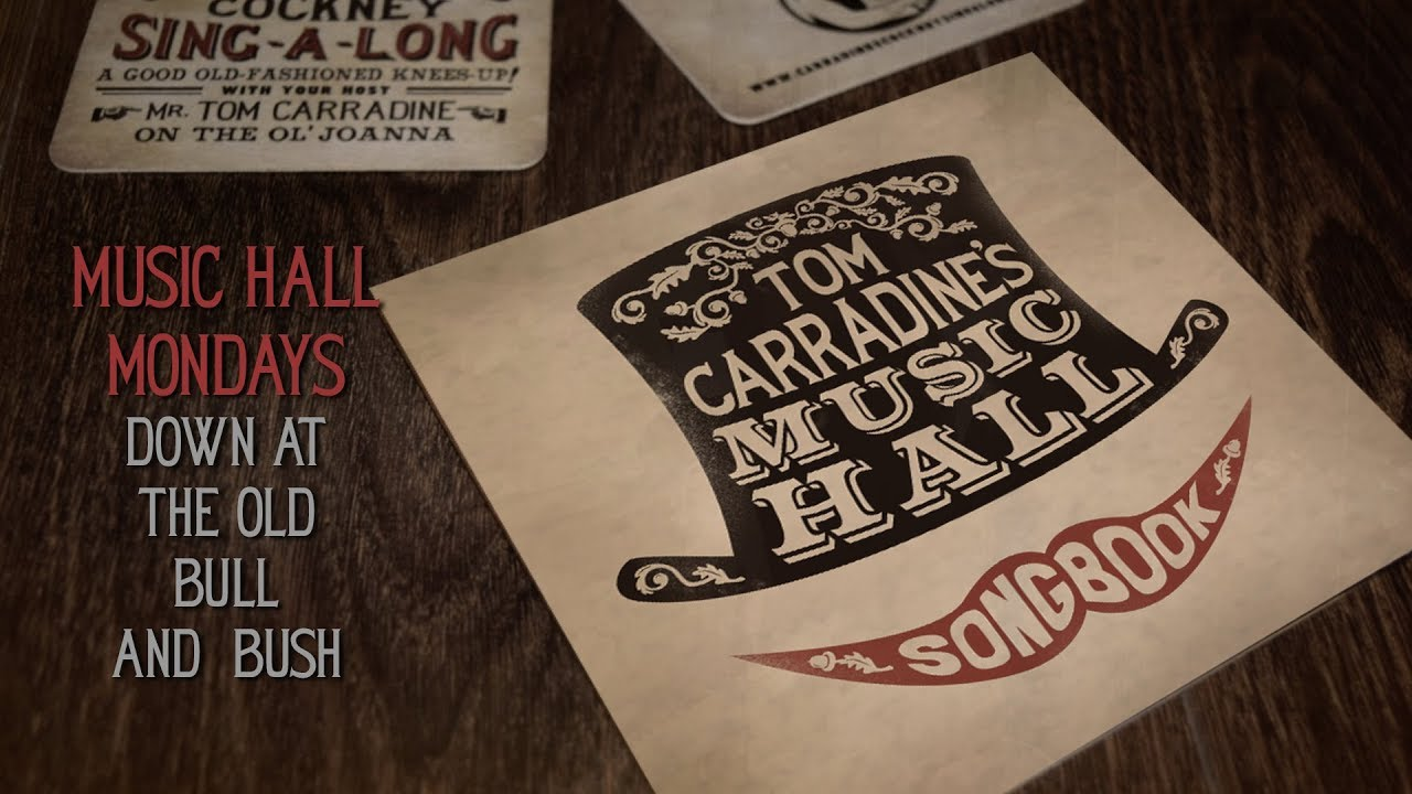Music Hall Mondays - Down At The Old Bull And Bush