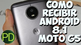 Como recibir la actualización a Android 8.1 Oreo para Moto g5, g5s, g5 plus y g5s plus