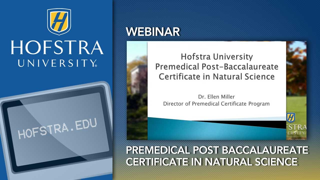 Premedical Post Baccalaureate Certificate In Natural Science At Hofstra University