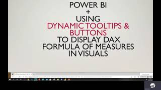 Power BI + Using Dynamic Tooltips & Buttons To Display DAX Formula of Measures In Visuals