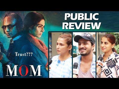 MOM - Public Review -  Sridevi, Nawazuddin Siddiqui, Akshaye Khanna