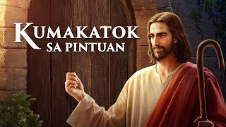 "Tagalog Christian Movie | The Lord Has Returned ""Kumakatok sa Pintuan""(Tagalog Dubbed Movie Trailer)"