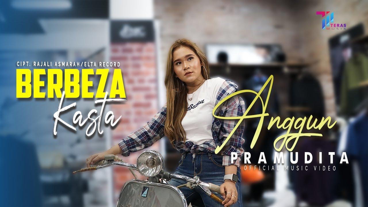 ANGGUN PRAMUDITA - BERBEZA KASTA  [Official Music Video]