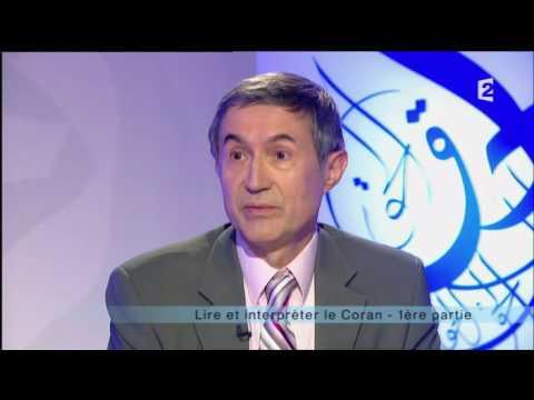 France 2 - Islam - Lire et interpréter le Coran (1/2) avec Tayeb Chouiref et Pierre Lory