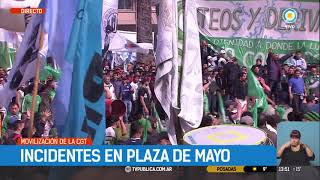 La CGT moviliza a Plaza de Mayo, incidentes en la previa | #TPANoticias