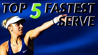 Top 5 Fastest Serve in WTA History