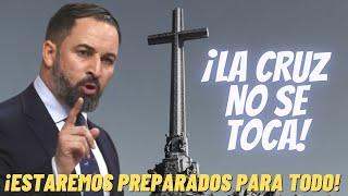 ABASCAL 💥ACOJONA AL GOBIERNO💥 con esta AMENAZA si se ATREVE a TOCAR la CRUZ del VALLE DE LOS CAÍDOS
