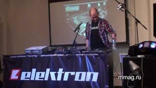 mmag.ru: Elektron Fest SPb 2011 Part 3 - Dataline presents Elektron Octatrack DPS-1