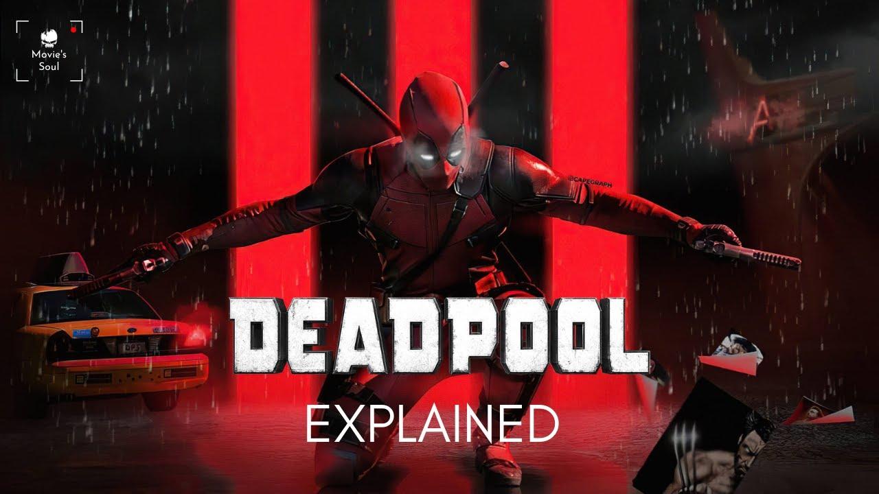 Download DEADPOOL 1 | Full Movie Explained