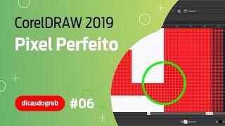 CorelDRAW 2019 - Pixel Perfeito