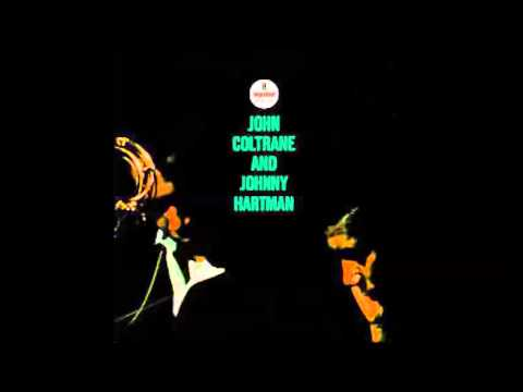 John Coltrane and Johnny Hartman - Lush Life