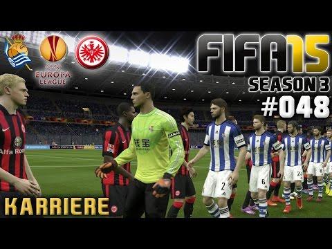 FIFA 15 KARRIERE SEASON 3 #048: Real Sociedad vs. Eintracht Frankfurt «» Let's Play FIFA