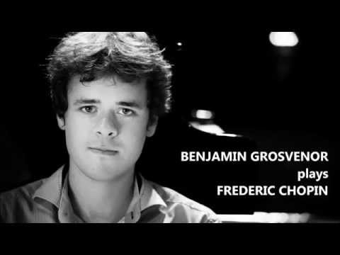 BENJAMIN GROSVENOR plays FREDERIC CHOPIN (Audio video)