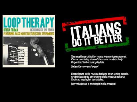 Loop Therapy - Musica e fumo - feat. Colle Der Fomento