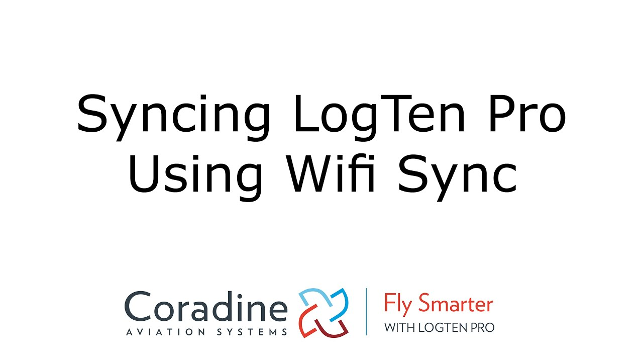 c4e40561427 LogTen Pro  Syncing pilot logbooks using Wifi Sync - YouTube