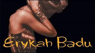 Erykah Badu - No Love