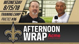 Saints Afternoon Wrap | Practice #16 | 2018 Training Camp