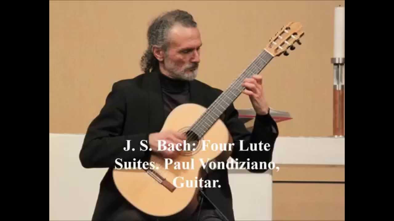J S Bach: Four Lute Suites  Paul Vondiziano, Guitar
