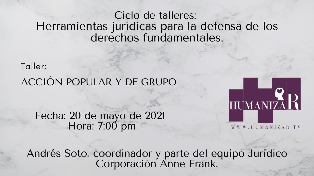 La Acción Popular y de Grupo.