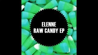 Elenne - Raw Candy [Glitch Hop | NOIZE]