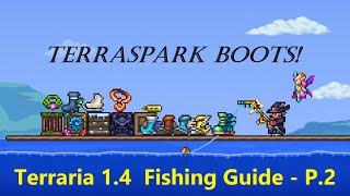 Terraria 1.4 | Ultİmate Fishing Guide - Pre-Hardmode - Part 2 - Terraspark Boots and more!