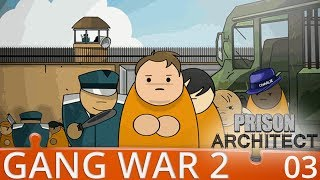 Prison Architect Gang War 2 - Part 3 - The First Of Many Intakes - Gameplay