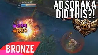 Bronze 6 OBLITERATING with AD Soraka Top - Bronze Spectates