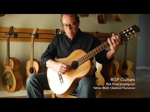 RGP Guitars - Rick Fines playing our Yellow Birch Classical Flamenco