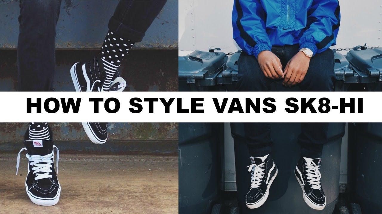 HOW TO STYLE VANS SK8-HI - YouTube 9fa79035b