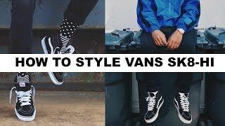 HOW TO STYLE VANS SK8-HI
