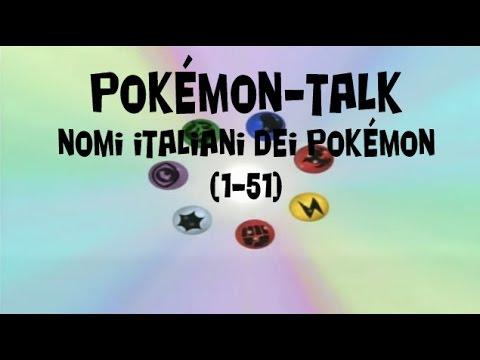 pok mon talk nomi italiani dei pok mon 1 51 youtube