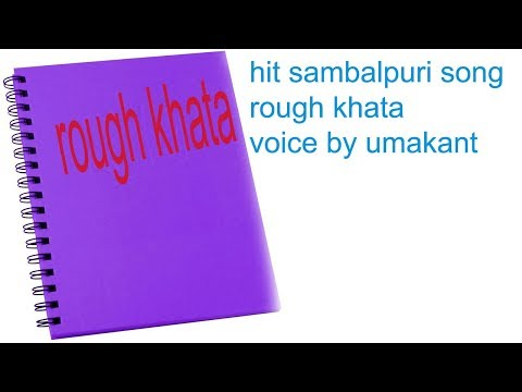 rough khata by santanu sahu old sambalpuri song romantic odia album